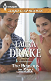 The Reasons to Stay (Harlequin Superromance)