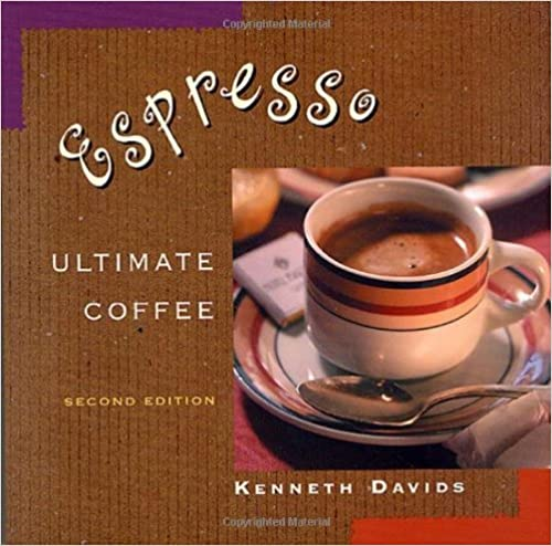 Book Espresso by Kenneth Davids (18-May-2001)