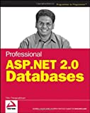 Professional ASP. NET 2. 0 Databases, Thiru Thangarathinam, 047004179X