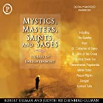Mystics, Masters, Saints, and Sages: Stories of Enlightenment | Robert Ullman,Judyth Reichenberg-Ullman
