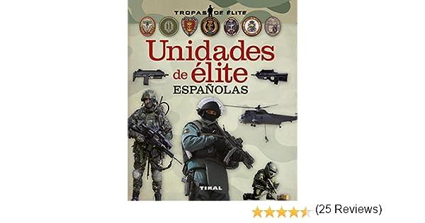 Unidades de élite españolas (Tropas de élite): Amazon.es: González Clavero, Antonio: Libros