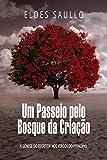 Um Passeio pelo Bosque da Criação: A Gênese do Escritor nos Versos do Princípio (Portuguese Edition)