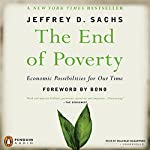 The End of Poverty | Jeffrey Sachs