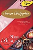 Sweet Delights: For Love of Money/The Trouble with Tommy/What She's Been Missing (HeartQuest Anthology)
