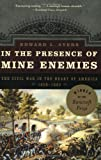 Front cover for the book In the Presence of Mine Enemies: The Civil War in the Heart of America, 1859-1863 by Edward L. Ayers