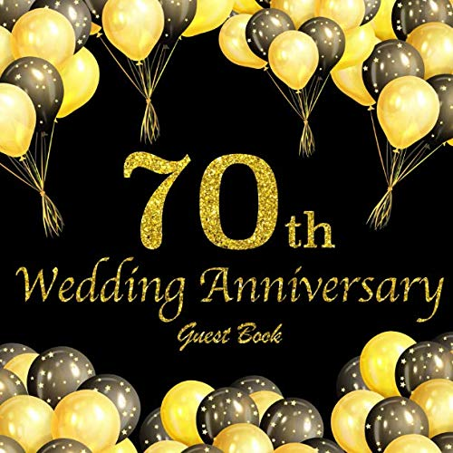 70th Wedding Anniversary Guest Book.
