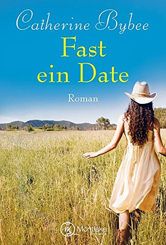Fast ein Date (Not Quite, Band 1)