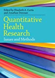 Quantitative Health Research Methods 1st Edition
