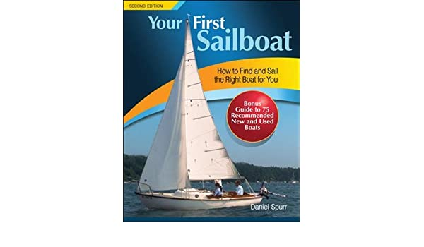 Your First Sailboat, Second Edition: Amazon.es: Daniel Spurr: Libros en idiomas extranjeros