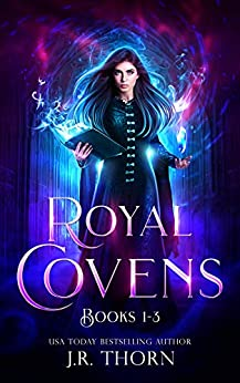 Royal Covens (Books 1-3) by [Thorn, J.R.]