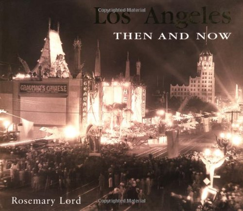 Los Angeles Then and Now (Then & Now)