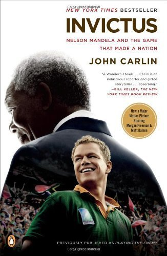 2009 Team Rock - Invictus: Nelson Mandela and the Game That Made a Nation by John Carlin (2009-11-18)
