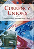 Currency Unions (HOOVER INST PRESS PUBLICATION), Alberto Alesina, 0817928421
