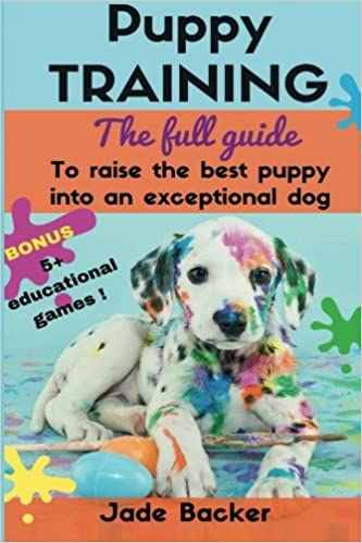 Puppy Training The Full Guide To House Breaking Your Puppy With
