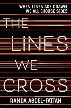 The Lines We Cross by [Randa Abdel-Fattah]