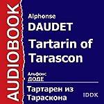 Tartarin of Tarascon [Russian Edition] | Alphonse Daudet