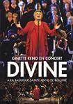 Ginette Reno:  Divine - En spectacle...