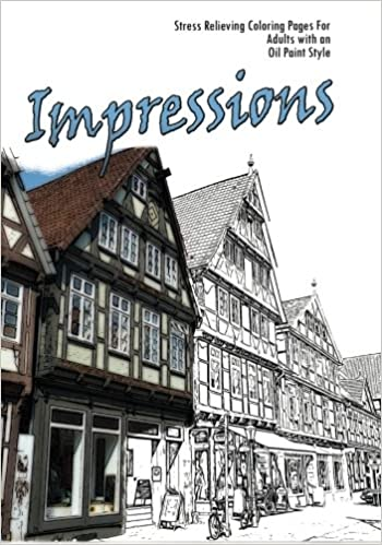 Book Impressions: Stress Relieving Coloring Pages For Adults with an Impressionist Style