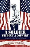 A Soldier Without a Country, Lillian Whitlow, 1456041630