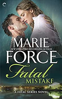 Fatal Mistake (The Fatal Series Book 6) by [Force, Marie]