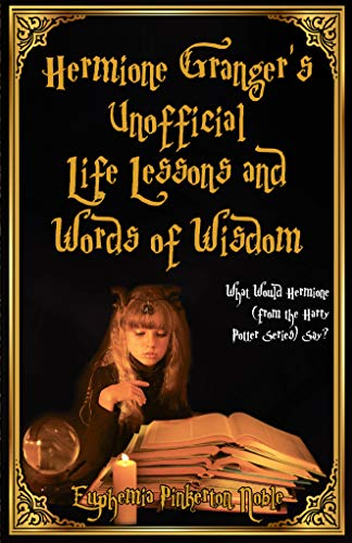 Hermione Up Dress - Hermione Granger's Unofficial Life Lessons and