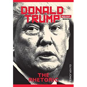 Trump: The Rhetoric (Squint)