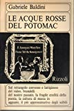 img - for Le acque rosse del Potomac book / textbook / text book