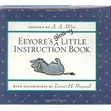 Eeyore's Gloomy Little Instruction Book (Winnie-the-Pooh)