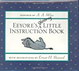 Eeyore's Gloomy Little Instruction Book (Winnie-the-Pooh)
