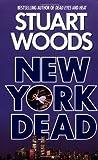 img - for By Stuart Woods New York Dead (Reprint) [Mass Market Paperback] book / textbook / text book