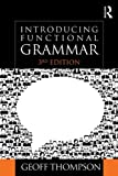 Introducing Functional Grammar, Geoff Thompson, 144415267X