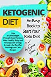 Ketogenic Diet: An Easy Book to Start Your Review and Comparison