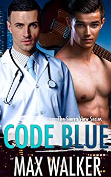 Book Review: Code Blue (The Sierra View Series) by Max Walker