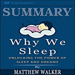 Summary: Why We Sleep: Unlocking the Power of Sleep and Dreams | Readtrepreneur Publishing