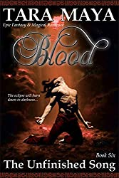 Blood - The Unfinished Song Book 6: (Epic Fantasy Magical Romance)