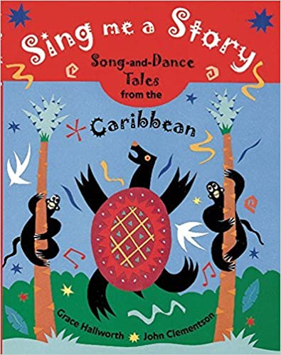 Book Sing Me a Story: Song-and-Dance Tales from the Caribbean by Grace Hallworth (2013-05-28)