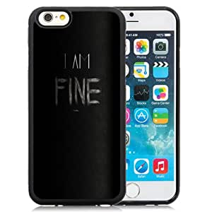 Fashionable Custom Designed iPhone 6 4.7 Inch TPU Phone Case With I Am Fine Thanks Angry_Black Phone Case