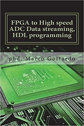 Amazon com: FPGA to High speed ADC Data streaming, HDL