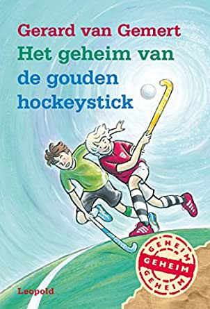 Het geheim van de gouden hockeystick (Dutch Edition) eBook ...