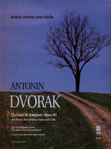 Read Online Antonin Dvorak - Quintet in A minor, Op. 81: Music Minus One Viola (Music Minus One (Numbered)) pdf