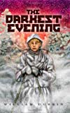 The Darkest Evening, William Durbin, 0816675686