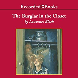 The Burglar in the Closet Hörbuch