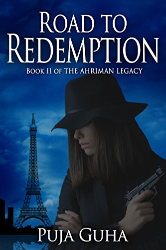 Road to Redemption: A Global Spy Thriller by Puja Guha