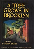 A Tree Grows in Brooklyn - Reprint of Original 1943 Edition
