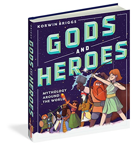Gods and Heroes: Mythology Around the -