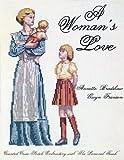 A Woman's Love, Annette Bradshaw and Gwyn Franson, 0882902059