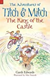 The King of the Castle, Garth Edwards, 0956744974
