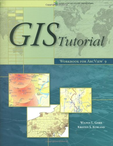 GIS Tutorial: Workbook for ArcView 9.0
