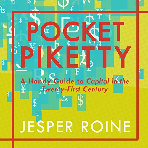 Pdf Politics Pocket Piketty: A Handy Guide to Capital in the Twenty-First Century