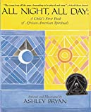 img - for All Night, All Day: A Child's First Book of African-American Spirituals book / textbook / text book